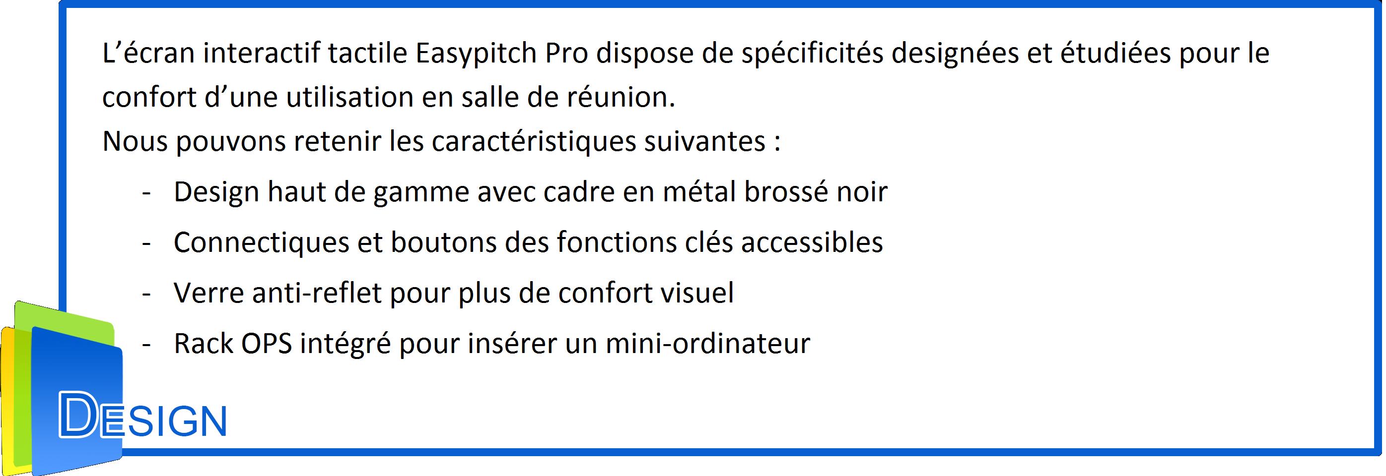 les caractéristiques du design des écrans interactifs easypitch pro pour entreprise