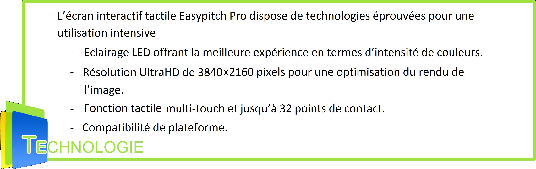 les caractéristiques de la technologie des écrans interactifs easypitch pro pour entreprise